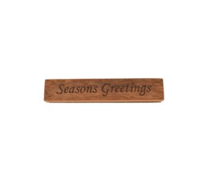 "Reclaimed barn wood block sign that reads, ""Seasons Greetings""."