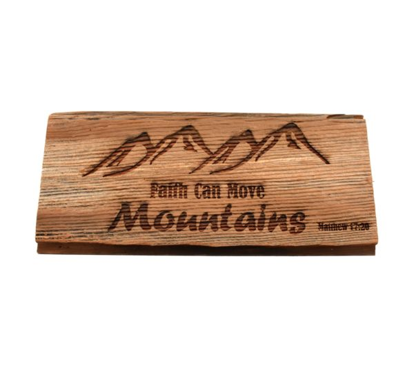 "Custom engraved hardwood barnwood sign that reads, ""Faith Can Move Mountains""."